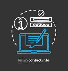 Fill in contact info chalk concept icon contact vector