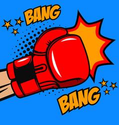 boxing bang bang boxer glove on pop art style vector image