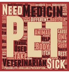 Pet Medicines Best Buddy Of Pets In Sickness text vector image