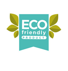 eco friendly product label or isolated icon vector image vector image