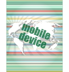 word mobile devices on digital screen 3d vector image vector image