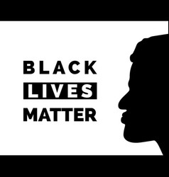 Black lives matter poster with black face vector