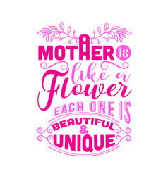 Mother quote and saying good for print design vector