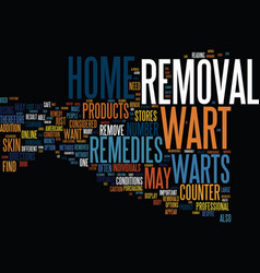 At home wart removal text background word cloud vector