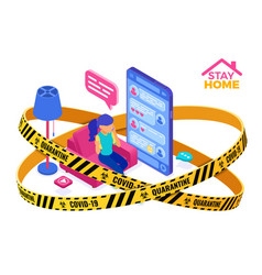 covid-19 quarantine stay home chat online vector image
