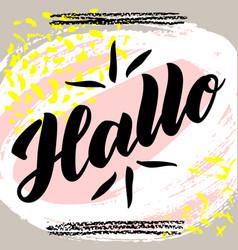 Hallo word hello good day in german fashionable vector