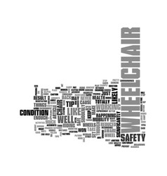 Wheelchair safety text word cloud concept vector