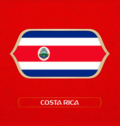 flag of costa rica is made in football style vector image