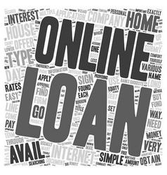 Online Loan text background wordcloud concept vector image