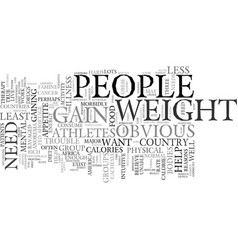 You want to gain weight text background word vector