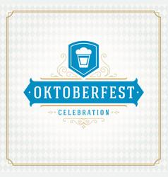 Oktoberfest beer festival celebration vintage vector