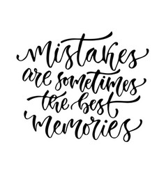 Inspirational calligraphy mistakes are vector