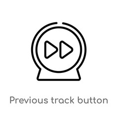 Outline previous track button icon isolated black vector