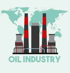 refinery manufacturing plant world map oil vector image