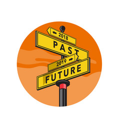 Past 2018 and future 2019 signpost retro vector