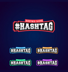 set hashtag power full typography 3d vector image
