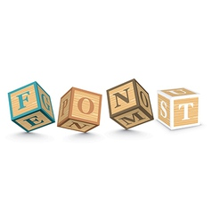 Word FONT written with alphabet blocks vector