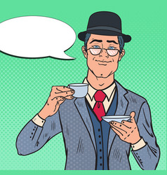 pop art english man drinking tea on the morning vector image vector image