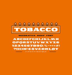 Decorative extended serif font vector