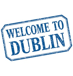 Dublin - welcome blue vintage isolated label vector