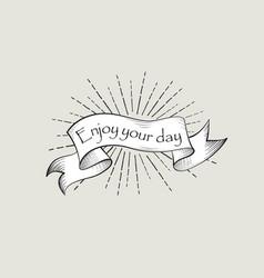 enjoy your day sign vintage doodle banner waving vector image