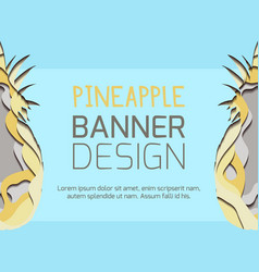 horizontal banner with paper pineapple cut out vector image