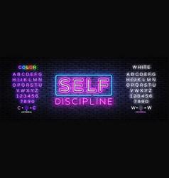 Self discipline neon sign discipline vector