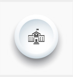 school building icon on a 3d white button vector image