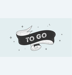to go vintage ribbon vector image