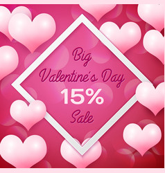 Big valentines day sale 15 percent discounts with vector