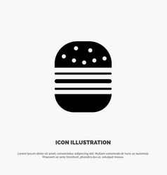 burger fast food fast food solid black glyph icon vector image