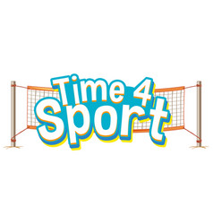Font design for word time for sport with sport net vector