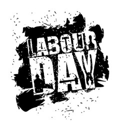 labor day emblem of grunge style international vector image