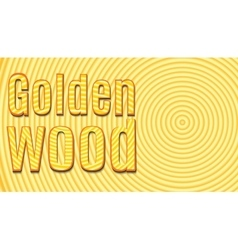 Slice tree the inscription Golden Wood vector