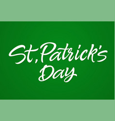 st patricks day - hand drawn brush pen vector image