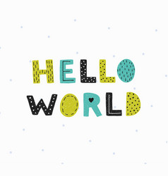 hello world poster vector image vector image