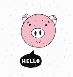 poster with hand drawn funny piggy vector image