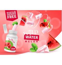 Watermelon bubblegum realistic advertisement vector