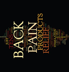 z back pain relief products text background word vector image vector image