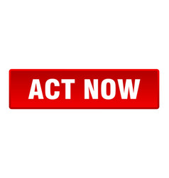 Act now button act now square red push button vector