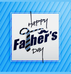 Happy fathers day typography greeting card vector
