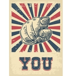 Motivational poster hand pointing at you Finger vector image