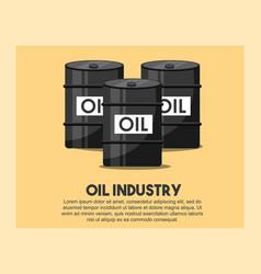 Petroleum barrels oil industry vector