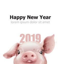 2019 watercolor pig year card funny pig vector image
