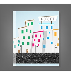 report urban landscape and road vector image