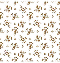 seamless pattern with handrawn lettering Coffee vector image