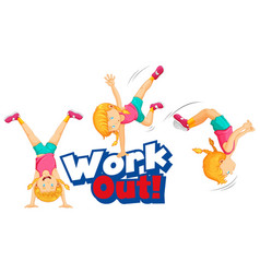 Font design for word work out with girl doing vector