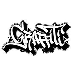 Graffiti word in graffiti style text vector