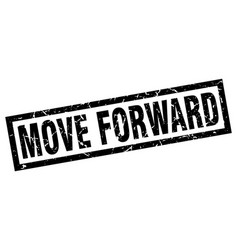 Square grunge black move forward stamp vector