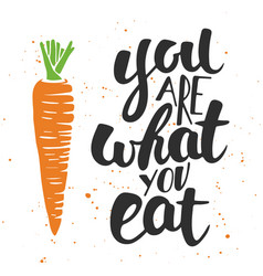 you are what you eat modern ink brush calligraphy vector image
